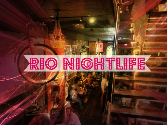 Rio Nightlife, Rio de Janerio , Brazil nightlife